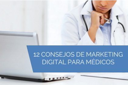 CONSEJOS MARKETING DIGITAL PARA MEDICOS