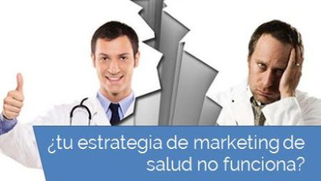 estrategia marketing salud no funciona