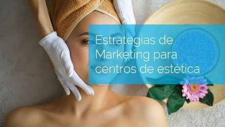 marketing para centros de estética